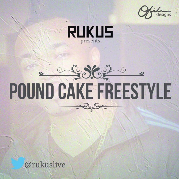 rukus - pound cake freestyle